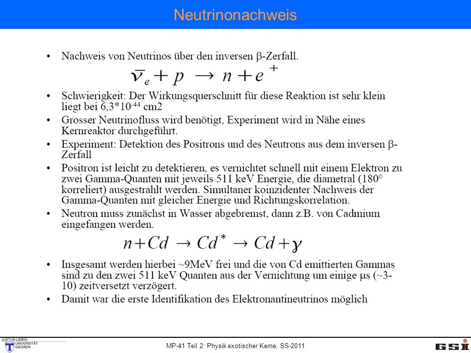 MP-41 Teil 2: Physik exotischer Kerne, SS-2011 Neutrinonachweis