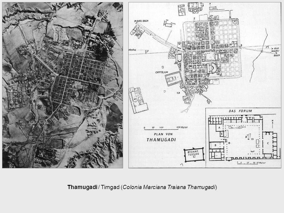 Thamugadi / Timgad (Colonia Marciana Traiana Thamugadi)