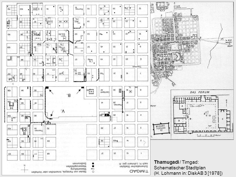 Thamugadi / Timgad: Schematischer Stadtplan (H. Lohmann in: DiskAB 3 [1978])