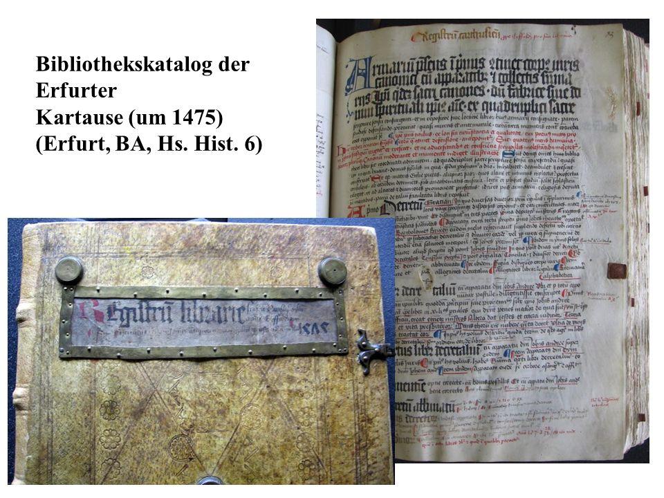 Bibliothekskatalog der Erfurter Kartause (um 1475) (Erfurt, BA, Hs. Hist. 6)