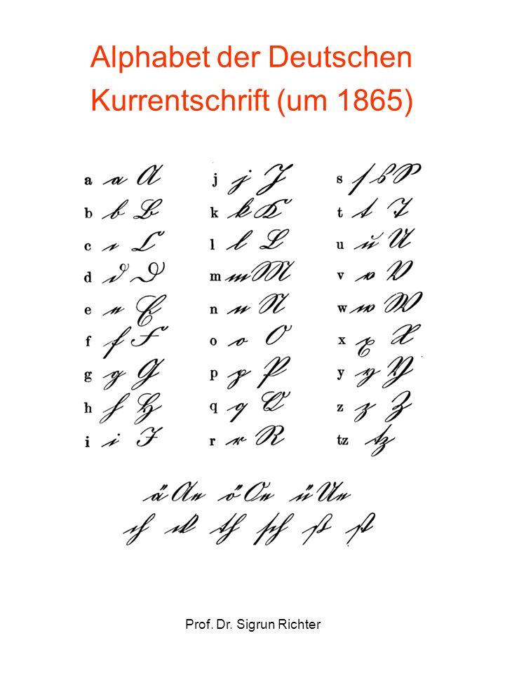 Prof. Dr. Sigrun Richter Alphabet der Deutschen Kurrentschrift (um 1865)