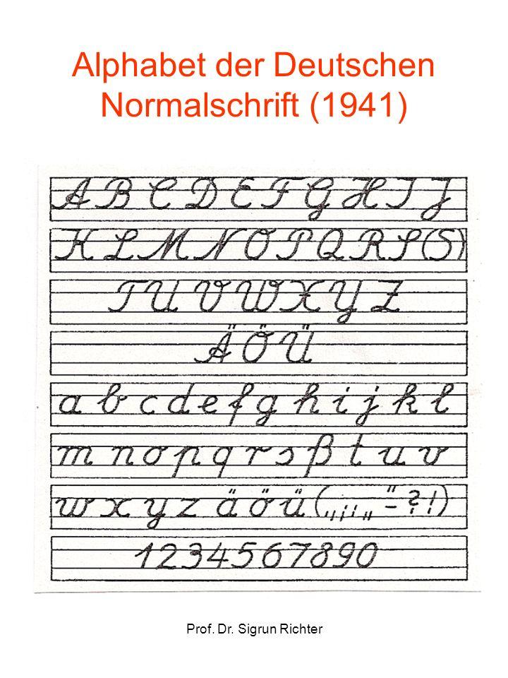 Prof. Dr. Sigrun Richter Alphabet der Deutschen Normalschrift (1941)