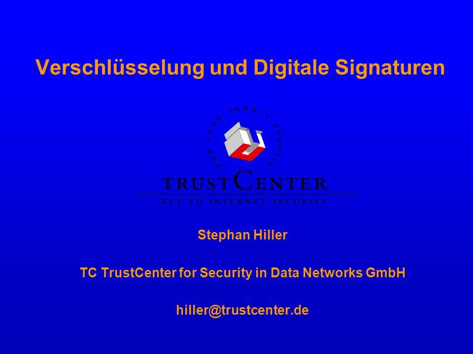 Zertifikate Ein Zertifikat [...] ist eine mit einer digitalen Signatur versehene digitale Bescheinigung über die Zuordnung eines öffentlichen Signaturschlüssels zu einer natürlichen Person (Signaturschlüssel- Zertifikat) [...].
