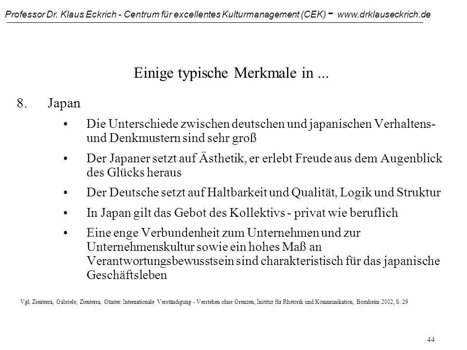 Professor Dr. Klaus Eckrich - Centrum für excellentes Kulturmanagement (CEK) - www.drklauseckrich.de 43 Einige typische Merkmale in... 7.USA Bei aller