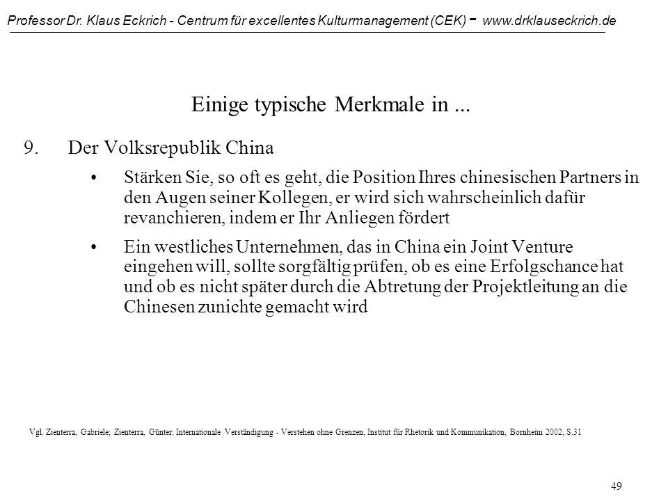 Professor Dr. Klaus Eckrich - Centrum für excellentes Kulturmanagement (CEK) - www.drklauseckrich.de 48 Einige typische Merkmale in... 9.Der Volksrepu