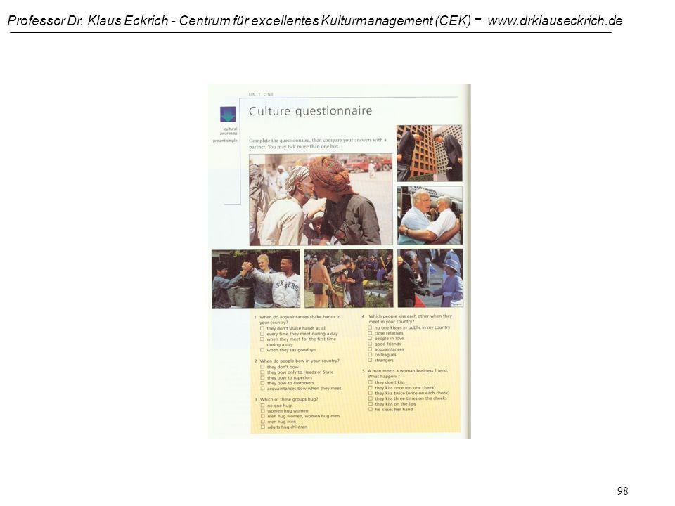 Professor Dr. Klaus Eckrich - Centrum für excellentes Kulturmanagement (CEK) - www.drklauseckrich.de 97