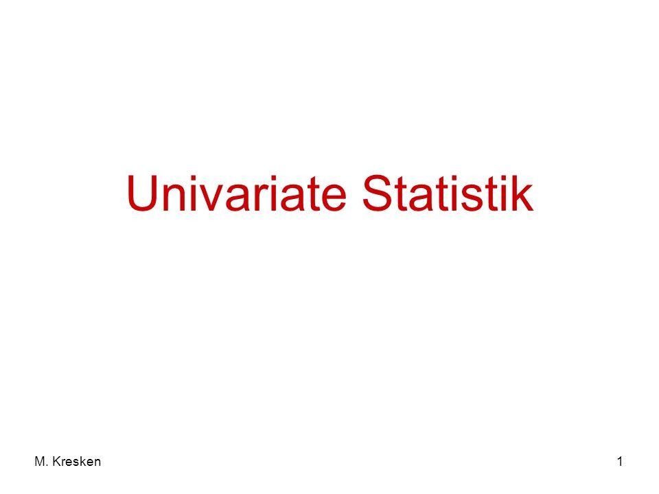 1M. Kresken Univariate Statistik