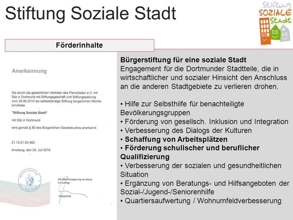 Stiftung Soziale Stadt Bürgerstiftung für eine soziale Stadt Engagement für die Dortmunder Stadtteile, die in wirtschaftlicher und sozialer Hinsicht d