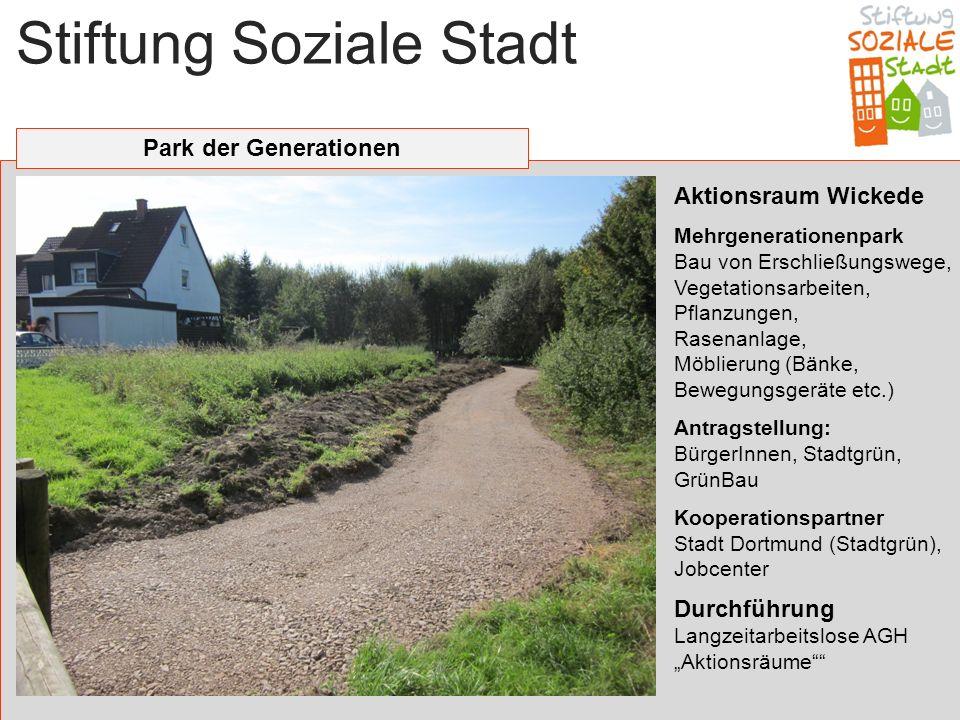 Stiftung Soziale Stadt Park der Generationen Aktionsraum Wickede Mehrgenerationenpark Bau von Erschließungswege, Vegetationsarbeiten, Pflanzungen, Ras
