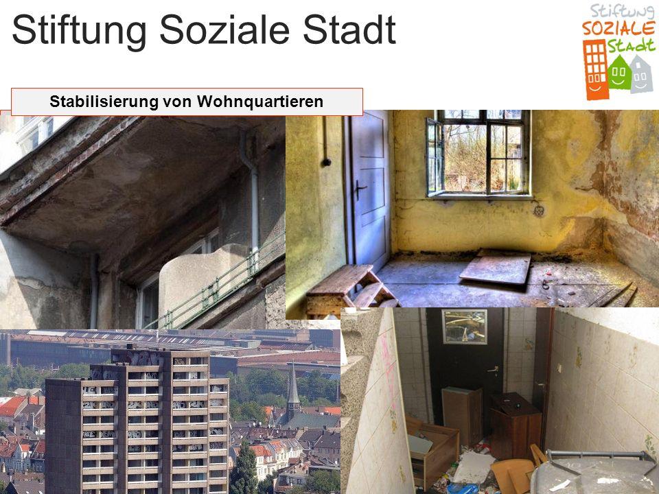 Stiftung Soziale Stadt Stabilisierung von Wohnquartieren