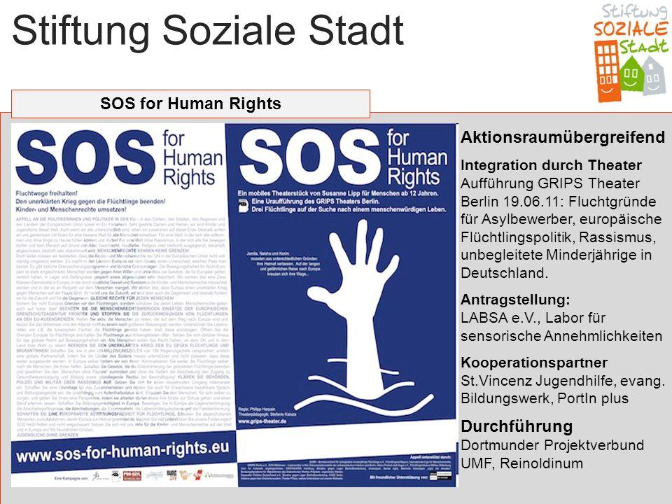 Stiftung Soziale Stadt SOS for Human Rights Aktionsraumübergreifend Integration durch Theater Aufführung GRIPS Theater Berlin 19.06.11: Fluchtgründe f