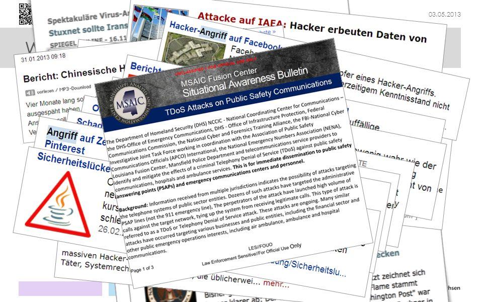 03.05.2013 Rahmenbedingungen Aktuelle Aktivitäten auf EU-Ebene: Entwurf der Richtlinie über Maßnahmen zur Gewährleistung einer hohen gemeinsamen Netz- und Informationssicherheit Entwurf der Cybersicherheitsstrategie der EU EC3: Europäisches Zentrum zur Bekämpfung der Cyberkriminalität bei Europol