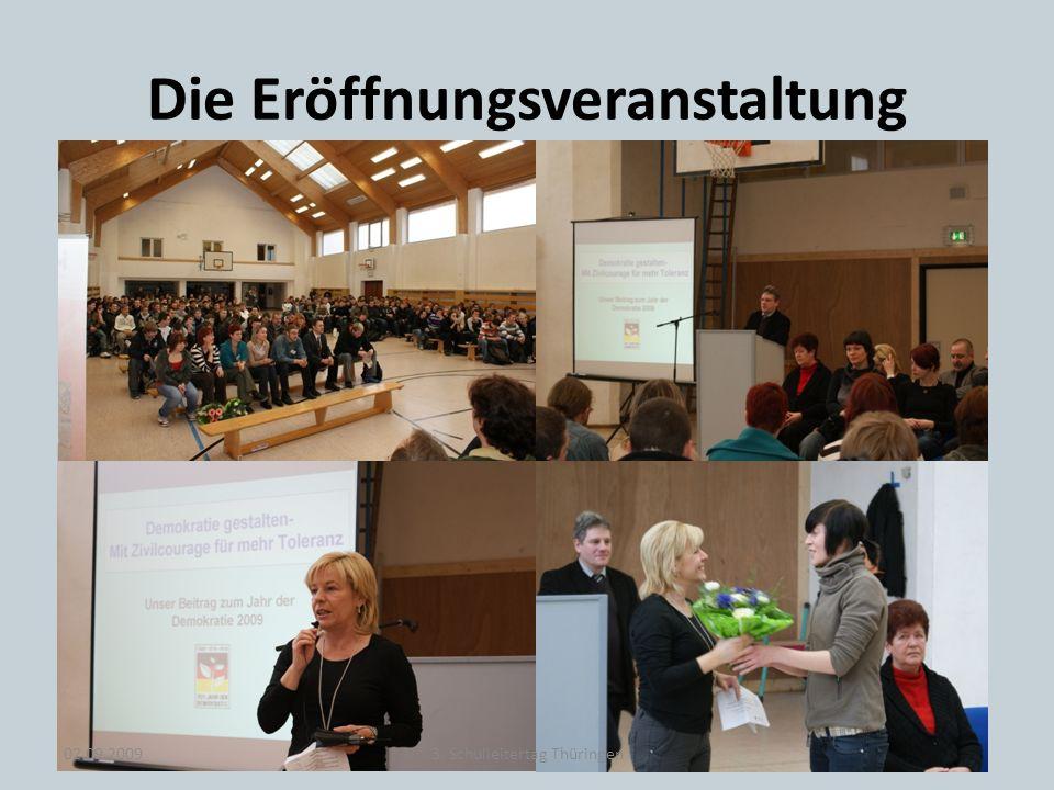 Die Eröffnungsveranstaltung 02.09.20093. Schulleitertag Thüringen