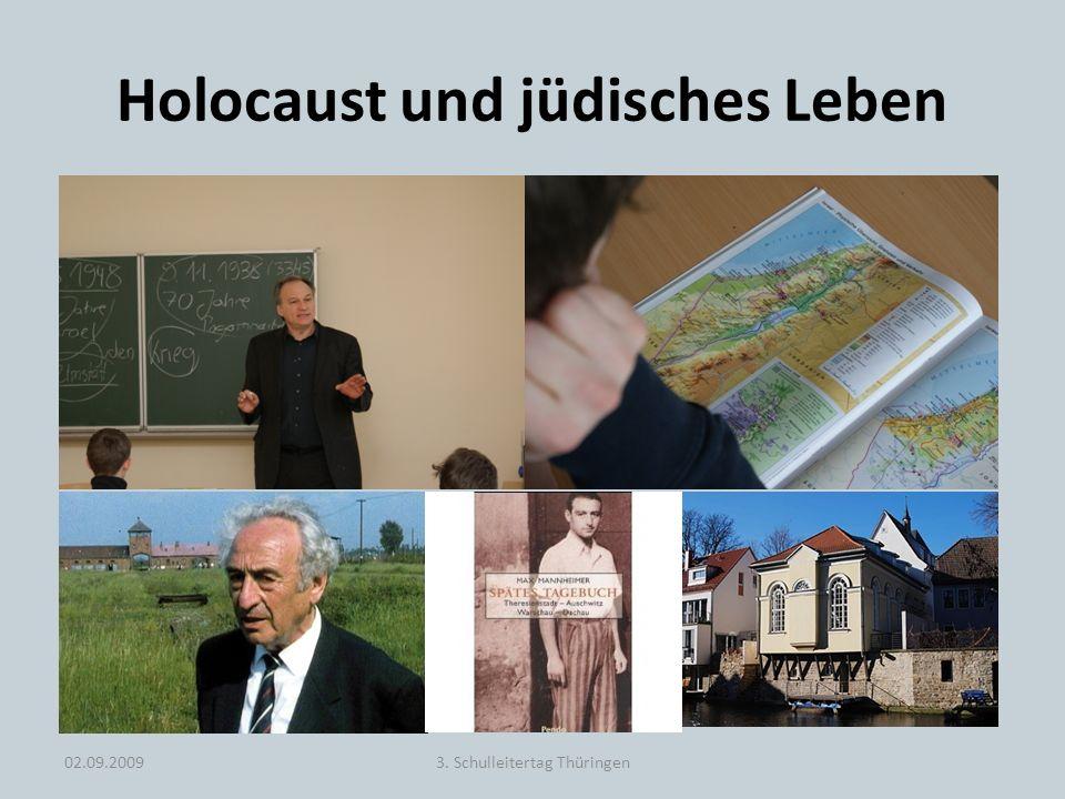 Holocaust und jüdisches Leben 02.09.20093. Schulleitertag Thüringen