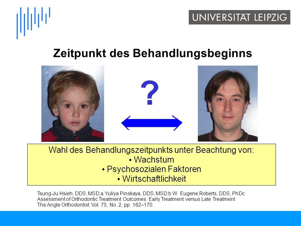 ? Zeitpunkt des Behandlungsbeginns Wahl des Behandlungszeitpunkts unter Beachtung von: Wachstum Psychosozialen Faktoren Wirtschaftlichkeit z Tsung-Ju