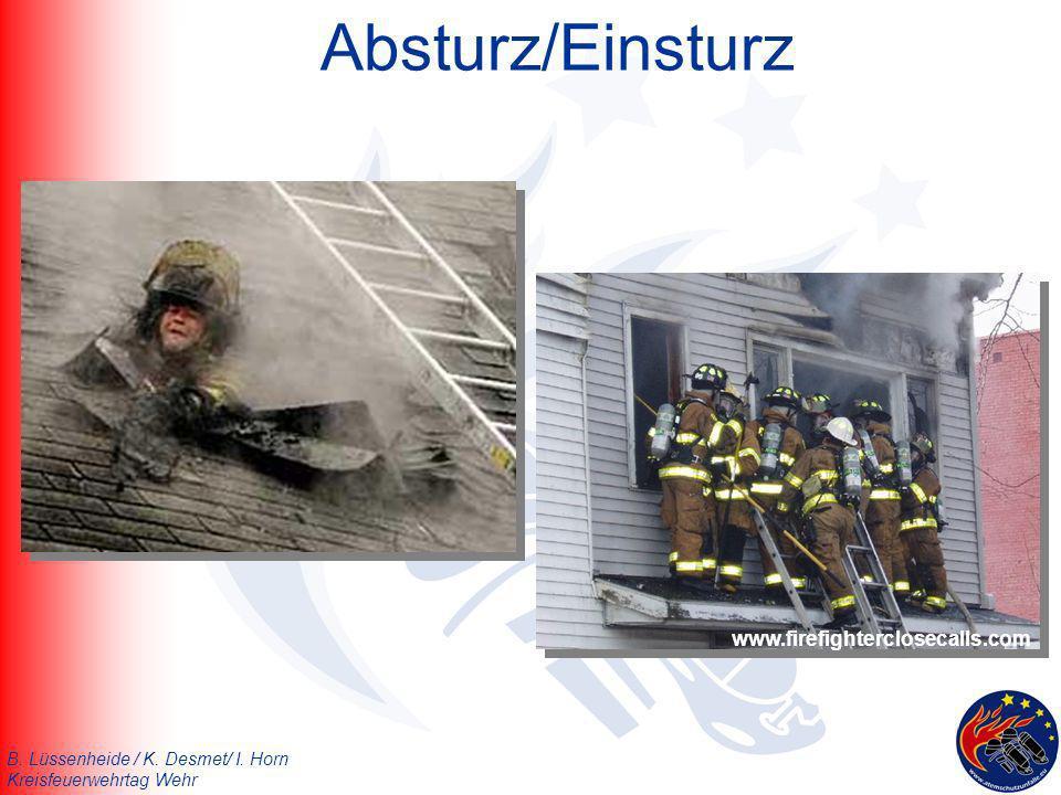 B. Lüssenheide / K. Desmet/ I. Horn Kreisfeuerwehrtag Wehr Absturz/Einsturz www.firefighterclosecalls.com