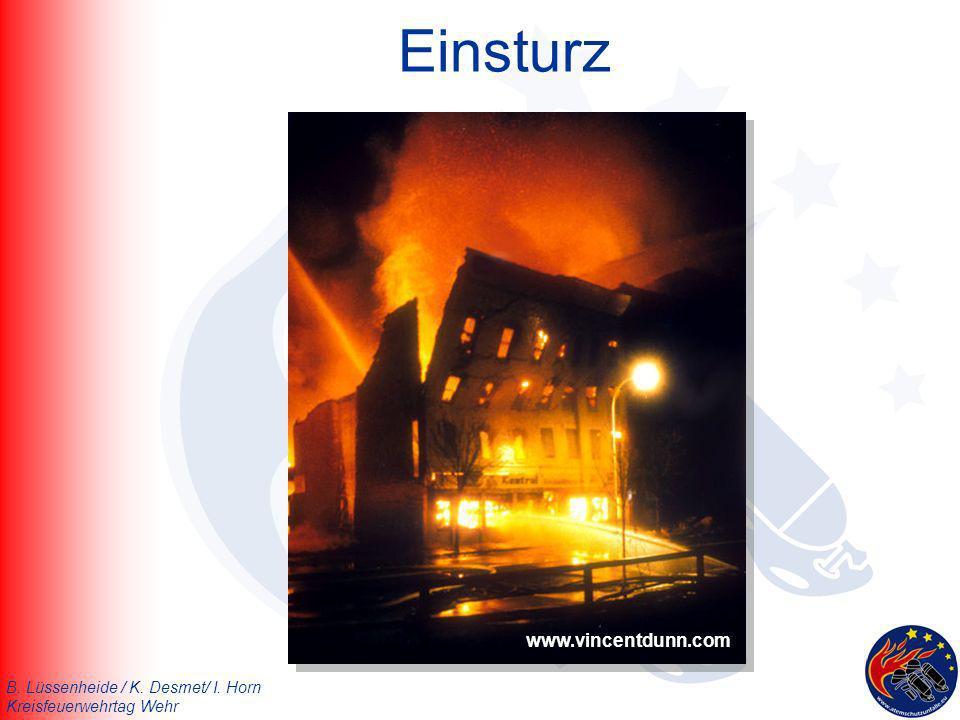 B. Lüssenheide / K. Desmet/ I. Horn Kreisfeuerwehrtag Wehr Einsturz www.vincentdunn.com