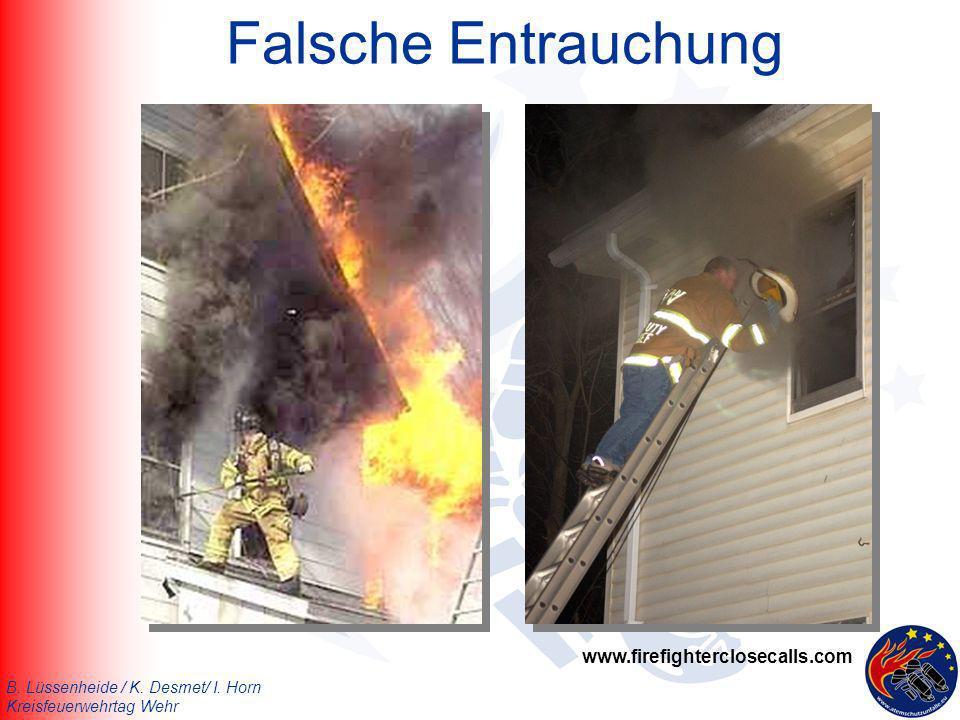 B. Lüssenheide / K. Desmet/ I. Horn Kreisfeuerwehrtag Wehr Falsche Entrauchung www.firefighterclosecalls.com