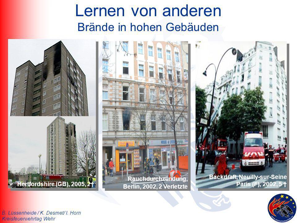 B. Lüssenheide / K. Desmet/ I. Horn Kreisfeuerwehrtag Wehr Lernen von anderen Brände in hohen Gebäuden Backdraft, Neuilly-sur-Seine Paris (F), 2002, 5