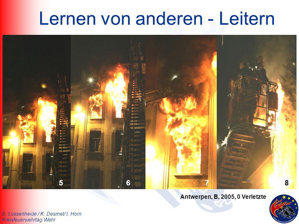 B. Lüssenheide / K. Desmet/ I. Horn Kreisfeuerwehrtag Wehr Lernen von anderen - Leitern 5678 Antwerpen, B, 2005, 0 Verletzte