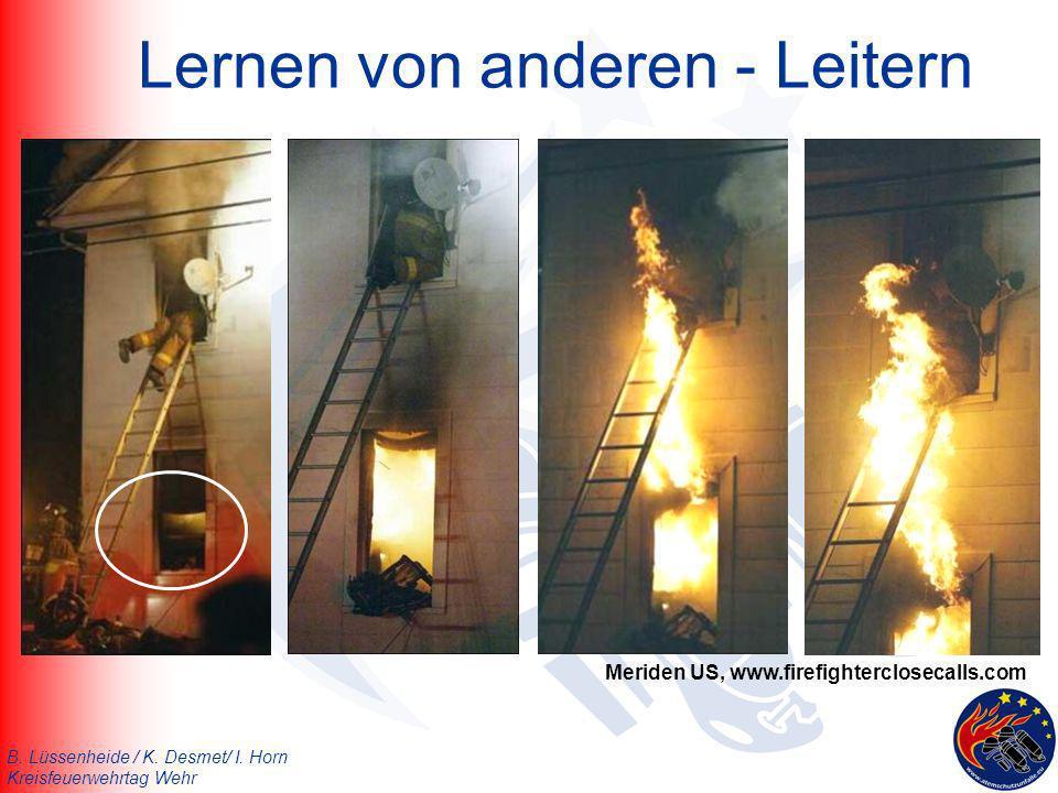 B. Lüssenheide / K. Desmet/ I. Horn Kreisfeuerwehrtag Wehr Lernen von anderen - Leitern Meriden US, www.firefighterclosecalls.com