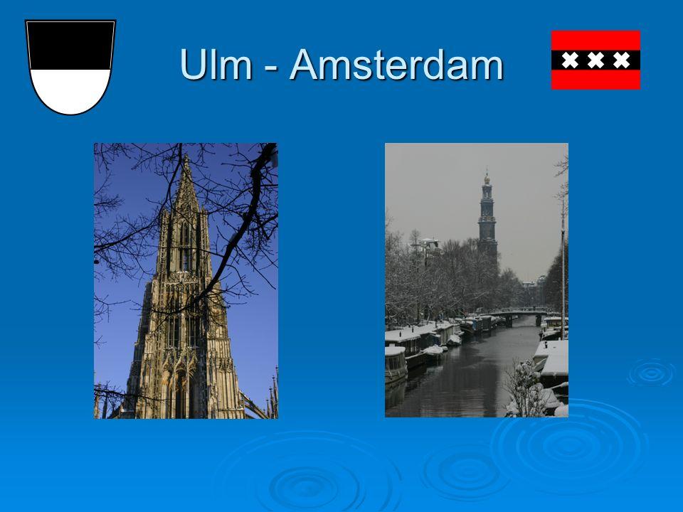 Ulm - Amsterdam