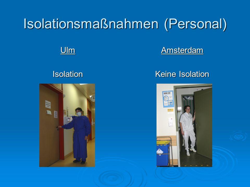 Isolationsmaßnahmen (Personal) UlmIsolationAmsterdam Keine Isolation