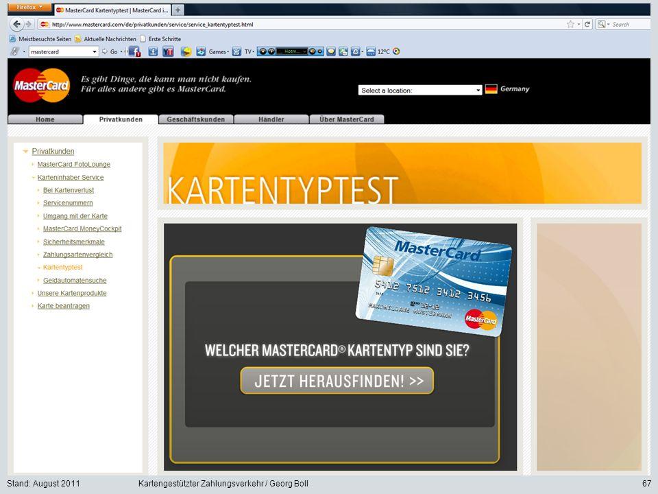 Stand: August 2011Kartengestützter Zahlungsverkehr / Georg Boll67