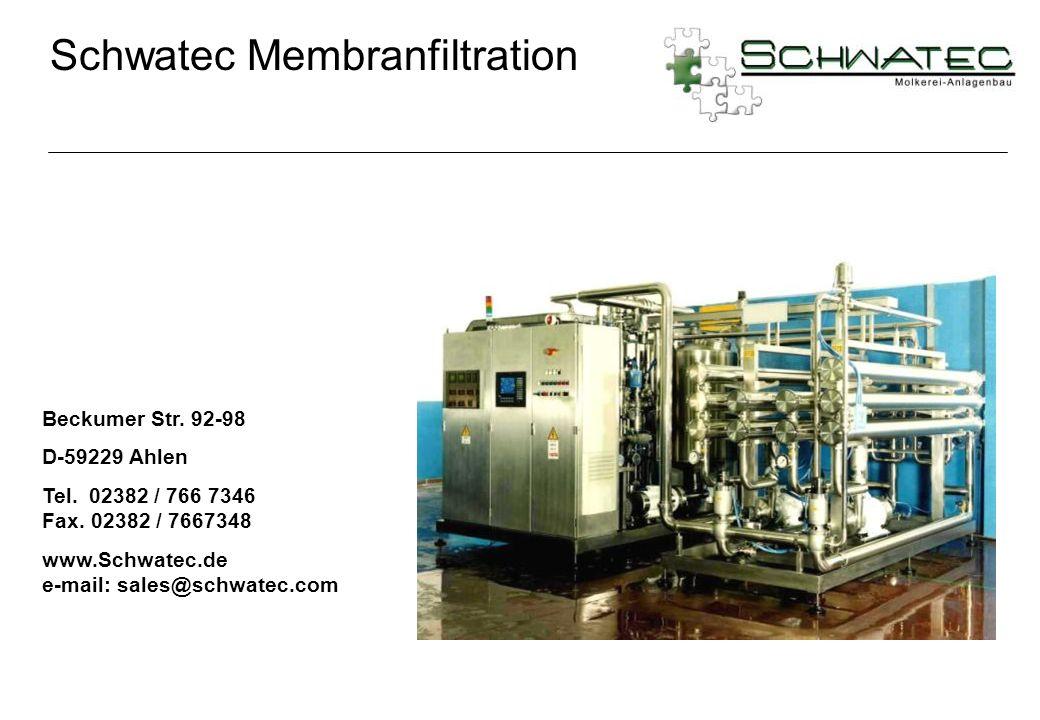 Beckumer Str. 92-98 D-59229 Ahlen Tel. 02382 / 766 7346 Fax. 02382 / 7667348 www.Schwatec.de e-mail: sales@schwatec.com Schwatec Membranfiltration