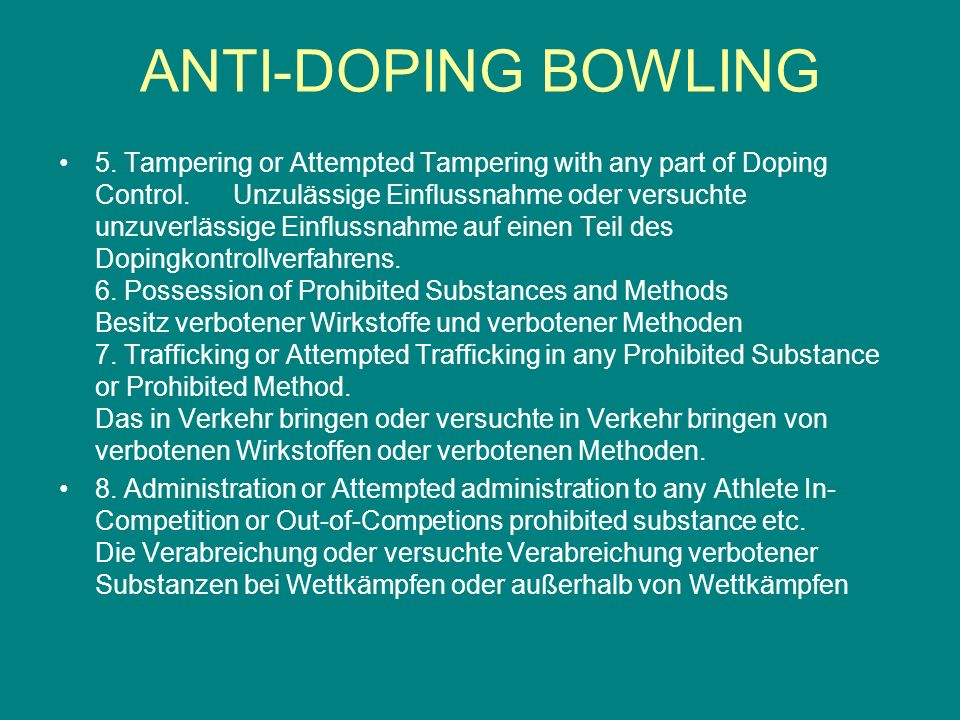 5. Tampering or Attempted Tampering with any part of Doping Control. Unzulässige Einflussnahme oder versuchte unzuverlässige Einflussnahme auf einen T