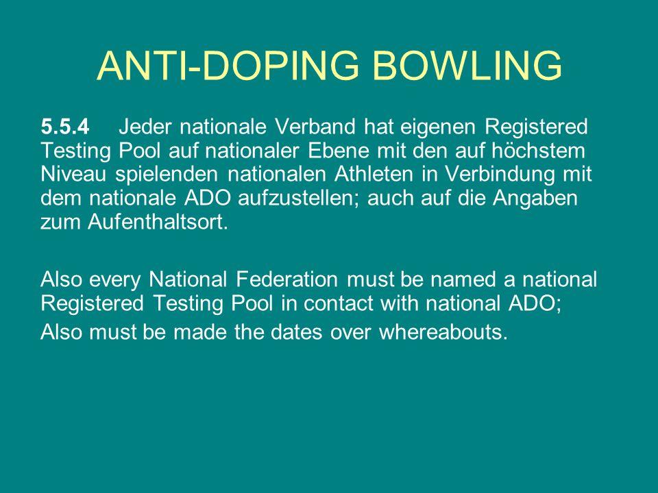 5.5.4 Jeder nationale Verband hat eigenen Registered Testing Pool auf nationaler Ebene mit den auf höchstem Niveau spielenden nationalen Athleten in V