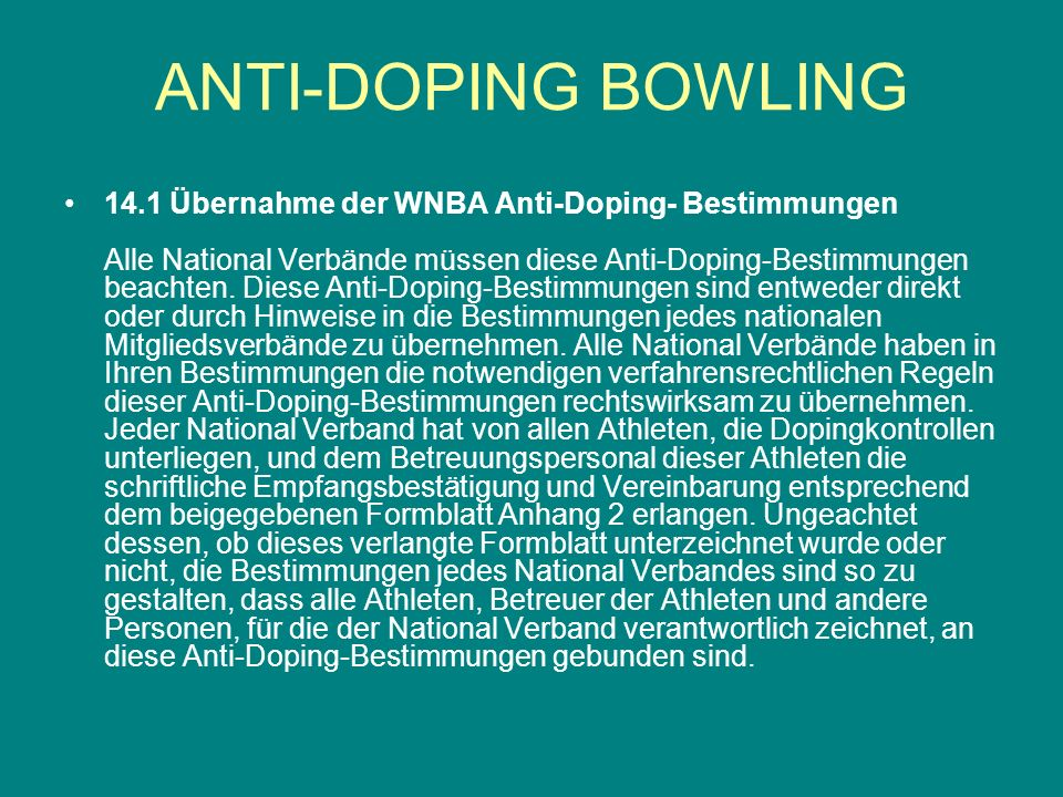 All Athletes under the jurisdiction of a National Federation shall be subject to In-Competition Testing by WNBA, the Athlete s National Federation, and any other Anti-Doping Organization responsible for Testing at a Competition or Event in which they participate.