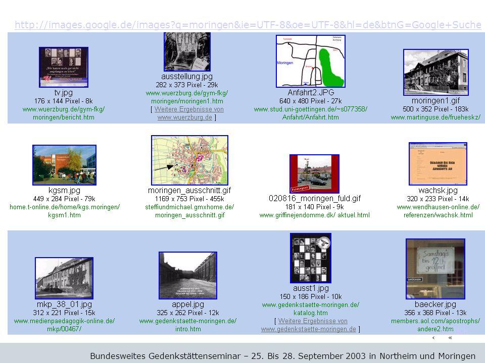 http://images.google.de/images q=moringen&ie=UTF-8&oe=UTF-8&hl=de&btnG=Google+Suche Bundesweites Gedenkstättenseminar – 25.