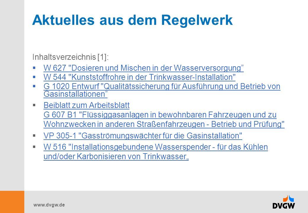 www.dvgw.de Aktuelles aus dem Regelwerk Inhaltsverzeichnis [1]: W 627