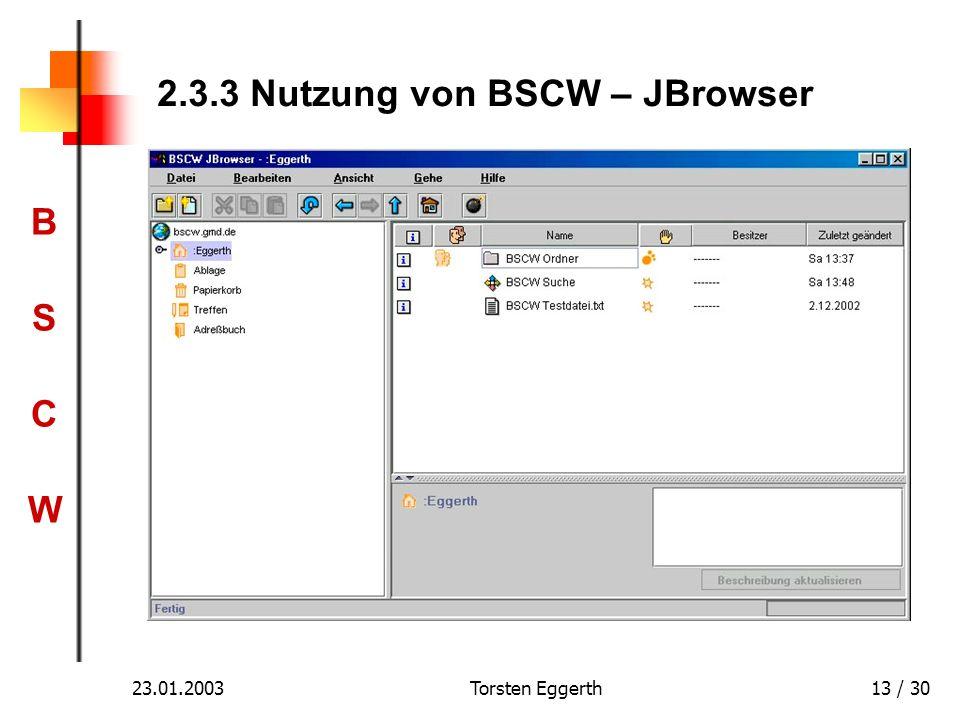 BSCWBSCW 23.01.2003Torsten Eggerth13 / 30 2.3.3 Nutzung von BSCW – JBrowser