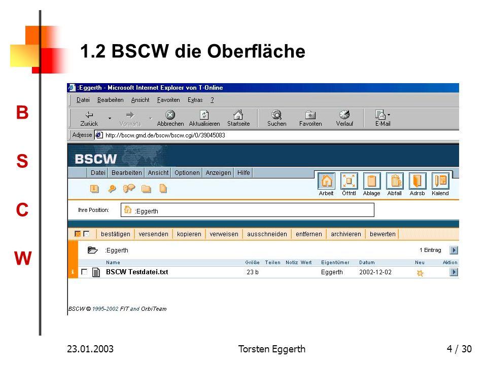 BSCWBSCW 23.01.2003Torsten Eggerth4 / 30 1.2 BSCW die Oberfläche