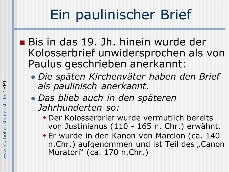 www.efg-hohenstaufenstr.dewww.efg-hohenstaufenstr.de / PPT Ein paulinischer Brief Bis in das 19.