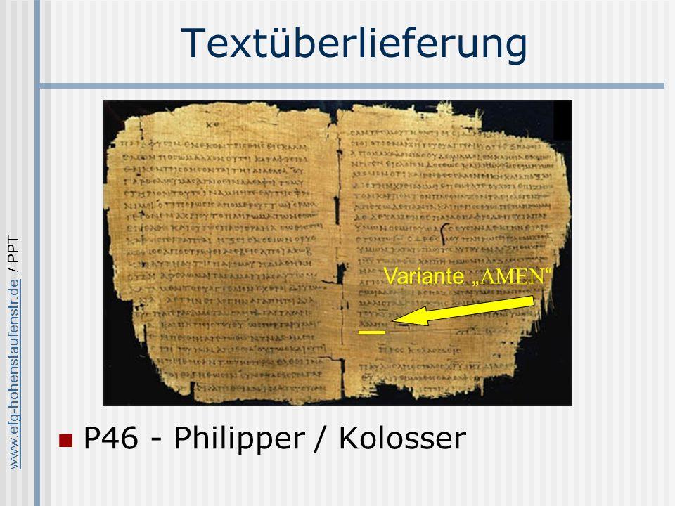 www.efg-hohenstaufenstr.dewww.efg-hohenstaufenstr.de / PPT Textüberlieferung P46 - Philipper / Kolosser Variante