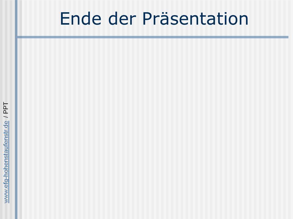 www.efg-hohenstaufenstr.dewww.efg-hohenstaufenstr.de / PPT Ende der Präsentation
