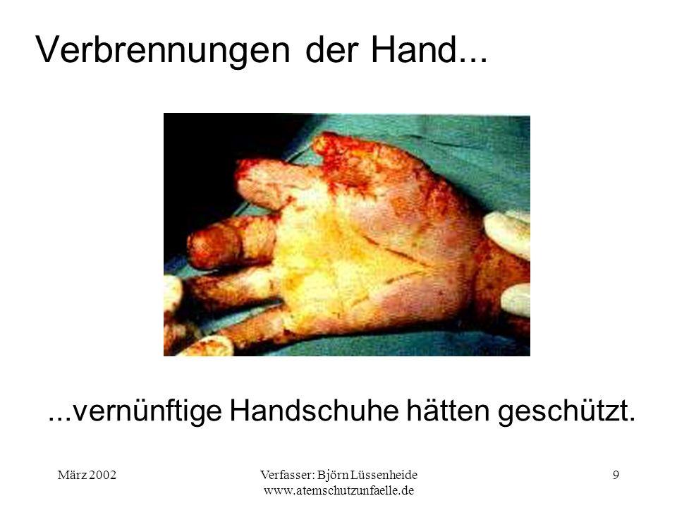 März 2002Verfasser: Björn Lüssenheide www.atemschutzunfaelle.de 10 Verbrennungen am Rücken......Überkleidung hätte den FA geschützt.