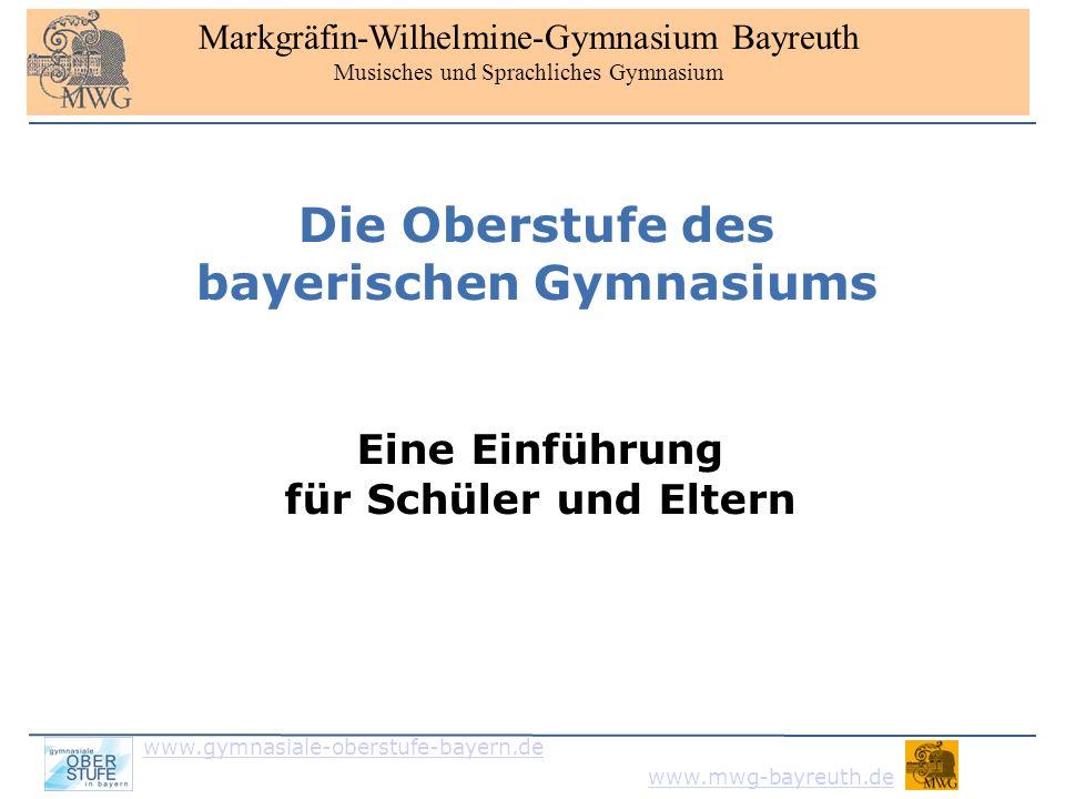 www.gymnasiale-oberstufe-bayern.de www.mwg-bayreuth.de Gliederung 1.1.