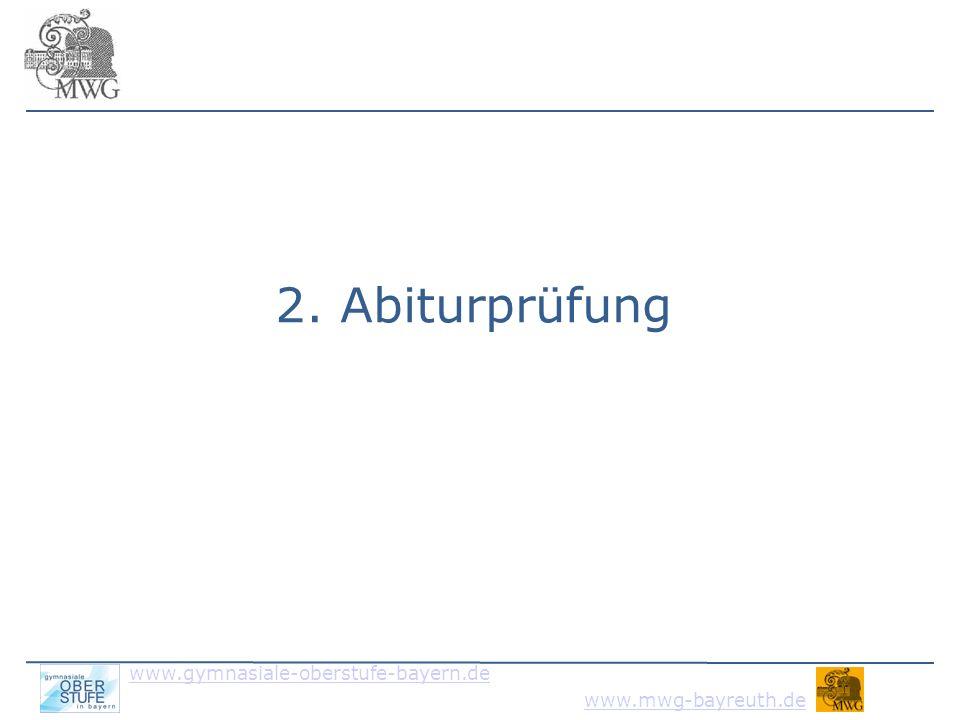 www.gymnasiale-oberstufe-bayern.de www.mwg-bayreuth.de Fünf-Fächer-Abitur Gesellschaftswissenschaftliches Fach oder Religionslehre bzw.