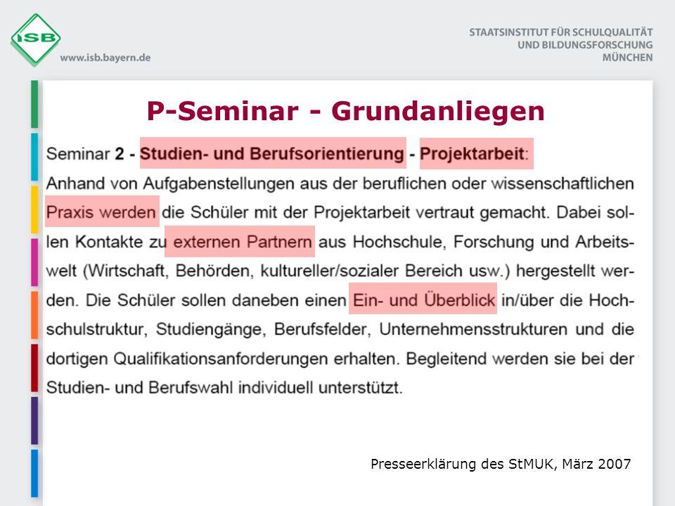 P-Seminar - Grundanliegen Presseerklärung des StMUK, März 2007