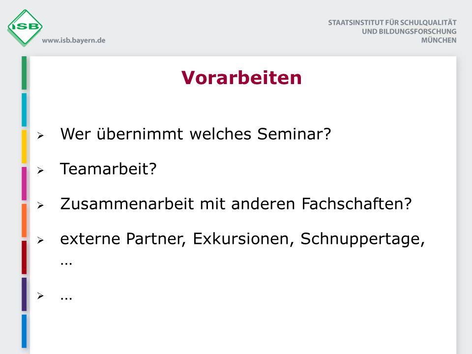 Vorarbeiten Wer übernimmt welches Seminar.Teamarbeit.