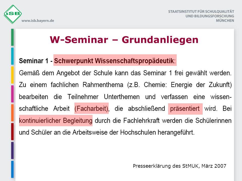 W-Seminar – Grundanliegen Presseerklärung des StMUK, März 2007