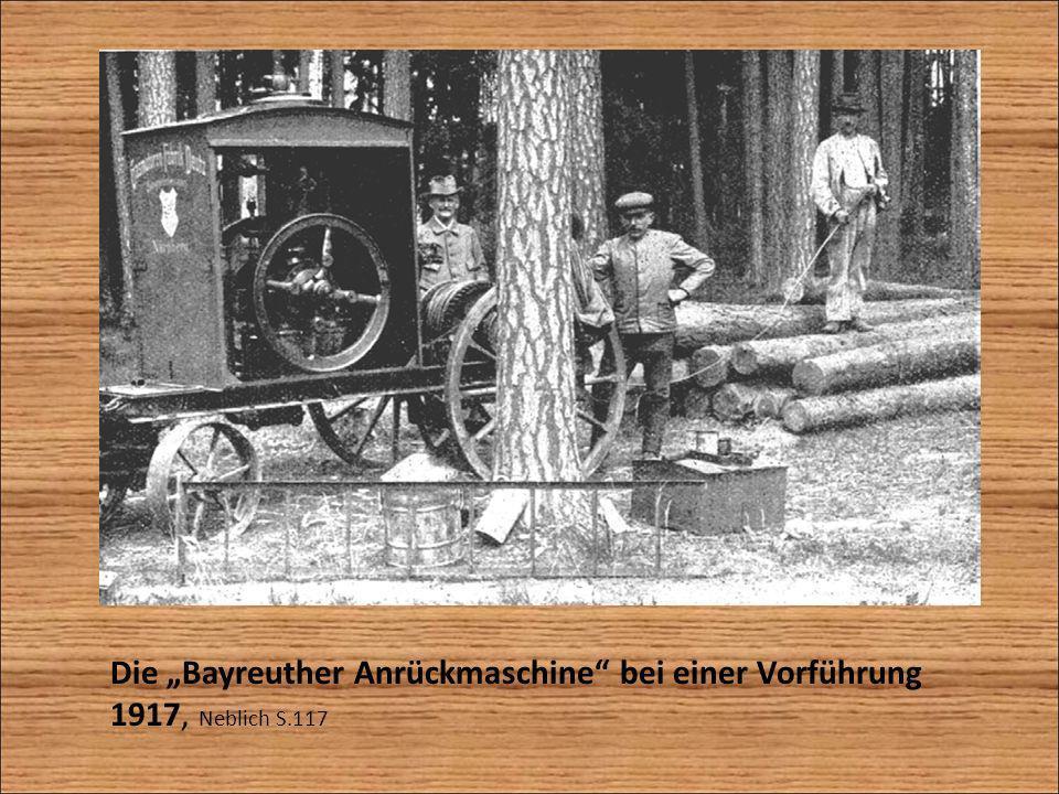 Die Bayreuther Anrückmaschine bei einer Vorführung 1917, Neblich S.117