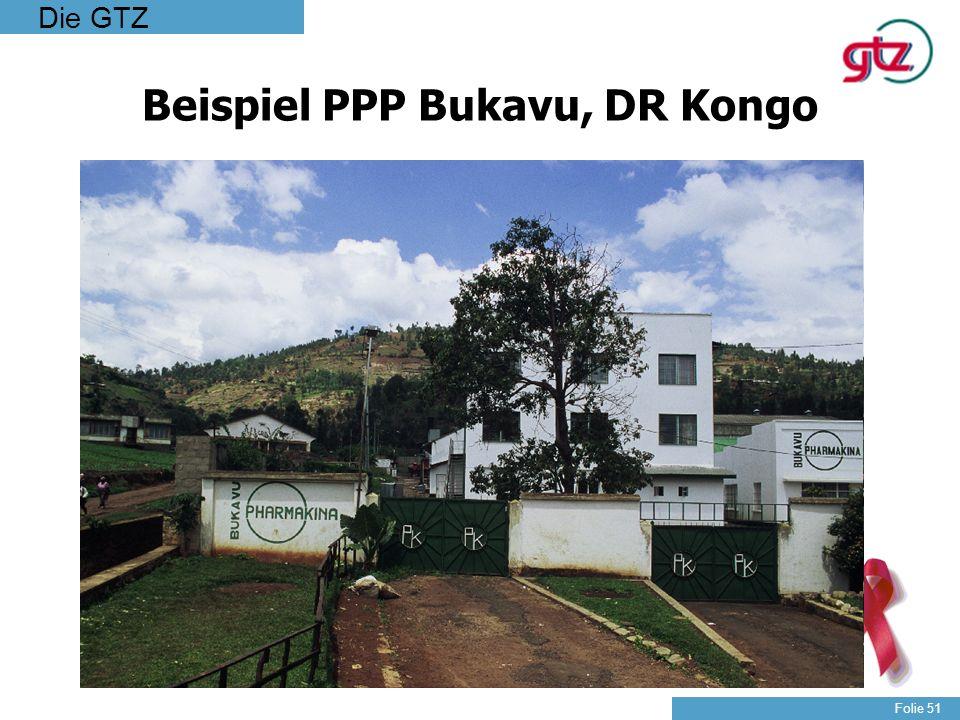 Die GTZ Folie 51 Beispiel PPP Bukavu, DR Kongo