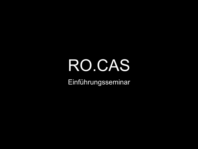 RO.CAS Einführungsseminar
