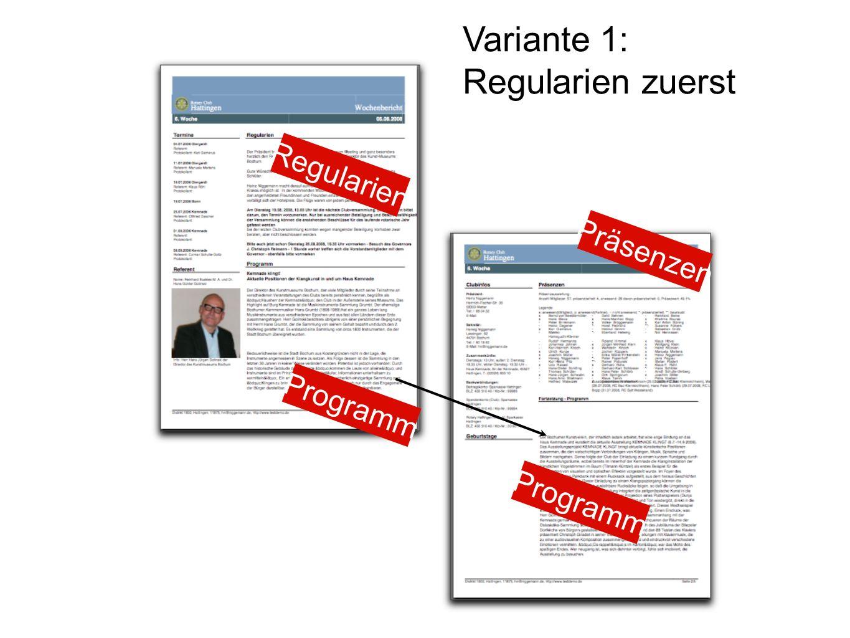 Programm Regularien Präsenzen Programm Variante 1: Regularien zuerst
