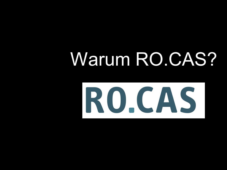 Warum RO.CAS